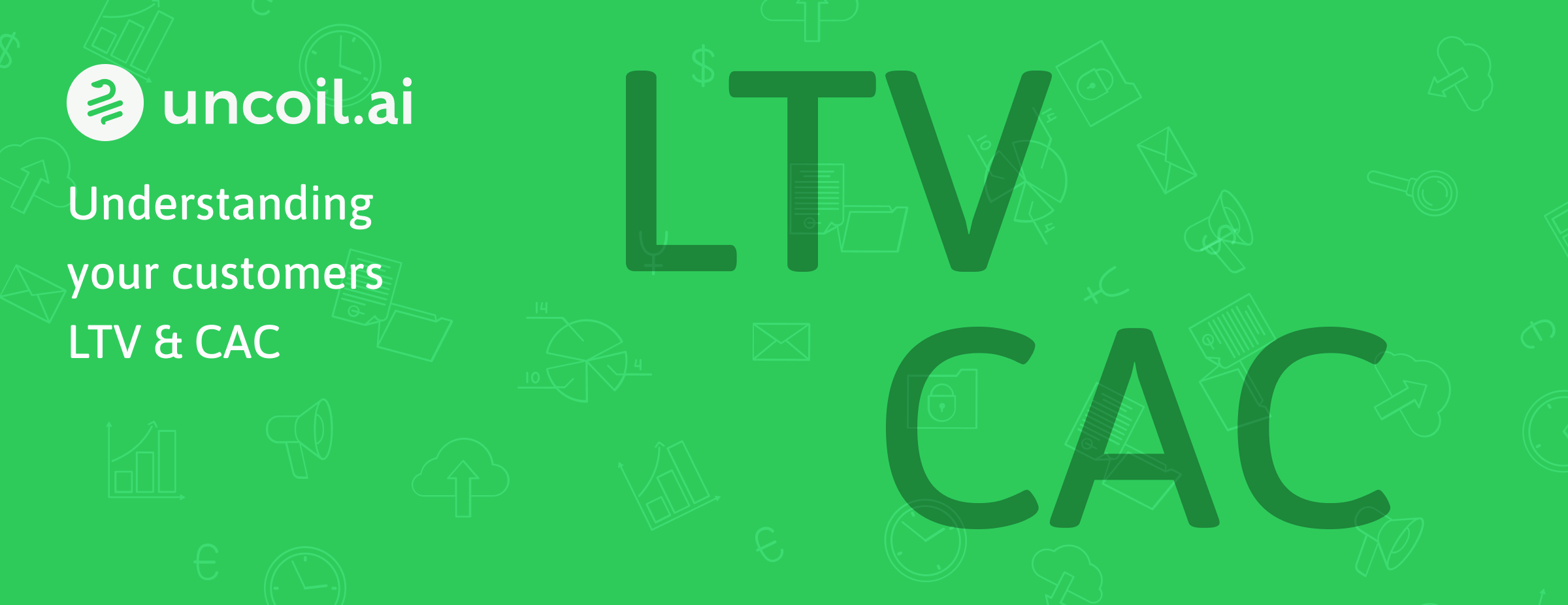 Calculate and understand your Lifetime Value as easy as 1, 2, 3.
